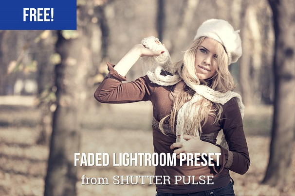 Free Faded, Photography, Lightroom Preset